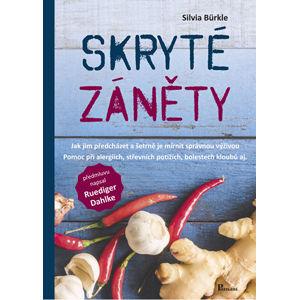 Knihy Skryté zápaly: Ako im predchádzať a šetrne je mierniť správnou výživou - Silvia Bürkle